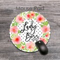 Boss lady gift flowers round mouse pad