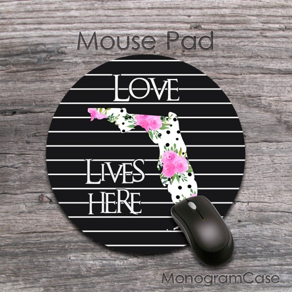 floral custom state - love live here quote  round mousepad