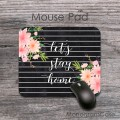 Let`s stay home quote floral design mouse pad