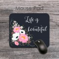 Life is beautuful floral quote mousepad office accessories