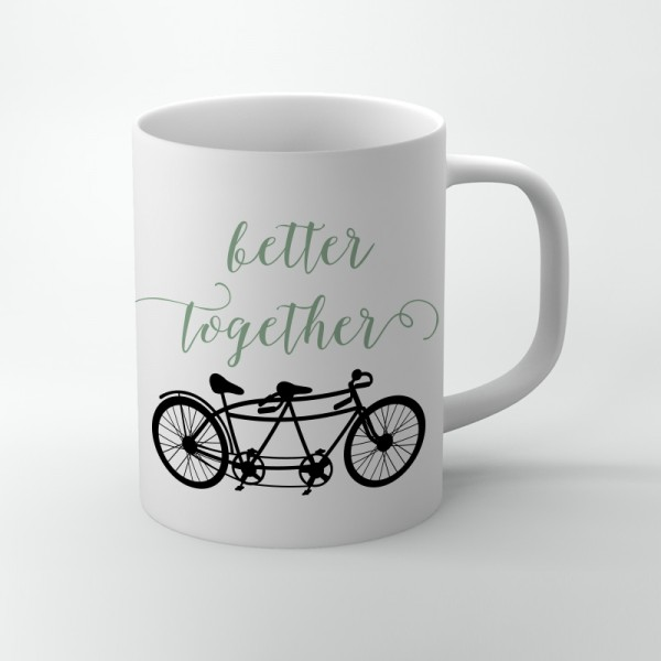 Better together tandem bike love inspired quote coffee mug
