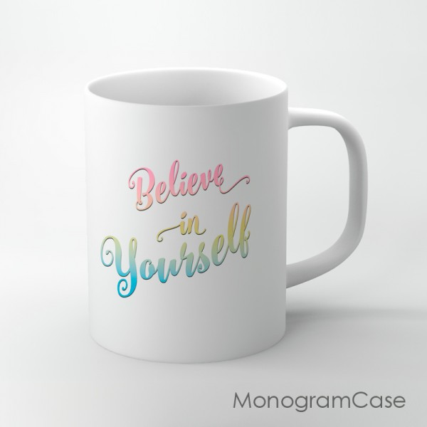 Believe in yourself multicolorful hand written spiritual mug